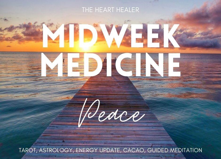 Midweek Medicine: Peace