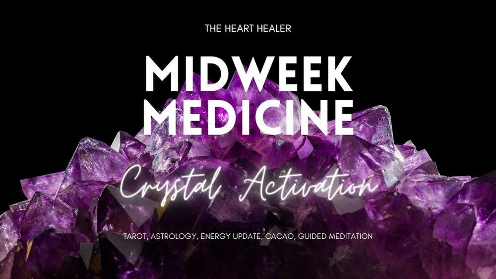 Midweek Medicine: Crystals Activation