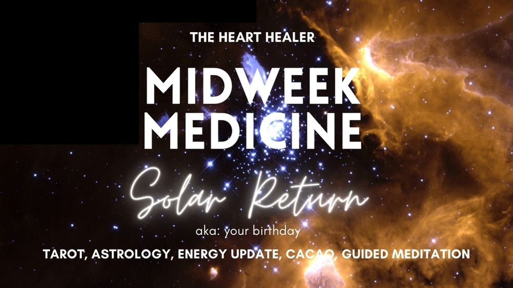 Midweek Medicine: Solar Return