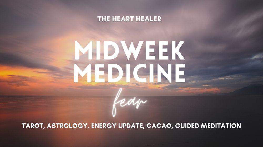 Midweek Medicine: Fear