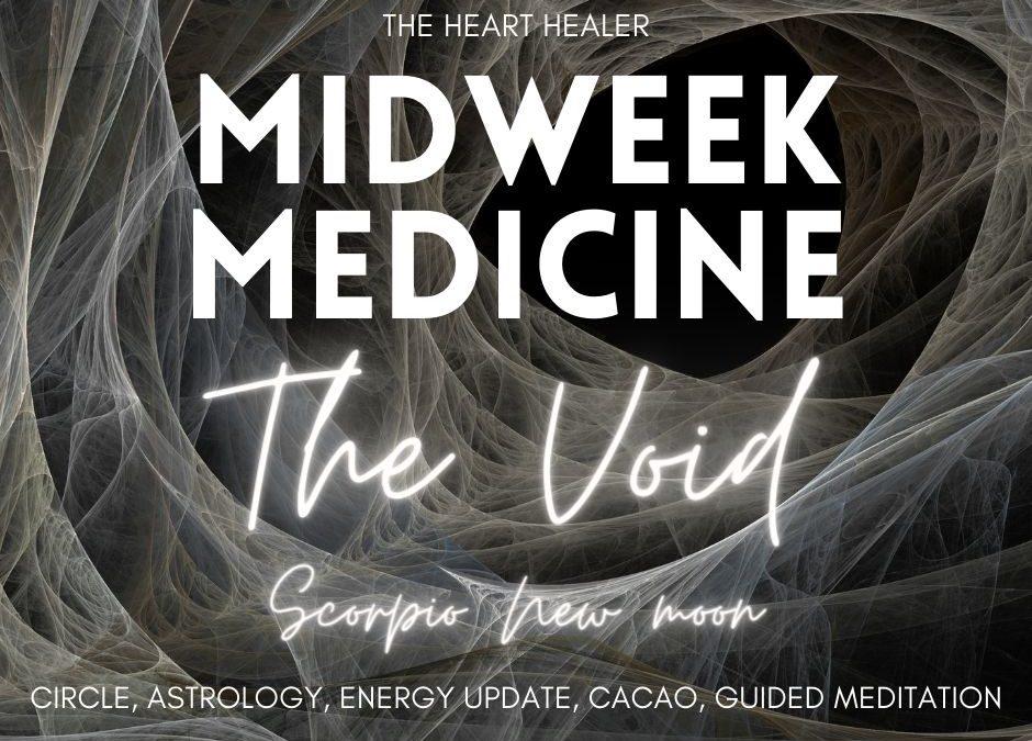Midweek Medicine: The Void