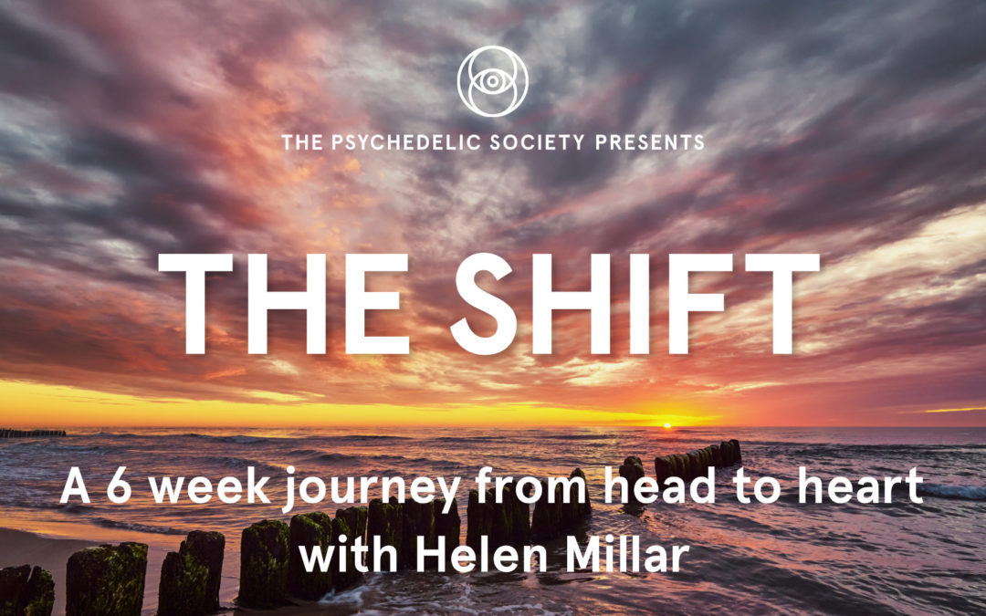 The Shift with the Psychedelic Society